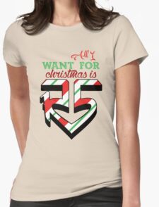 All I Want For Christmas Is R5 Womens Fitted T-Shirt