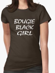 Bougie Black Girl T-Shirt