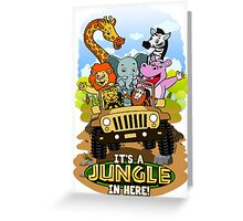 It's A Jungle In Here Greeting Card
