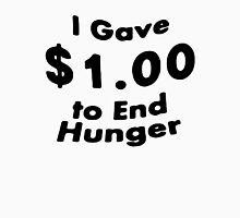 I GAVE $1.00 TO END HUNGER SOUTHPARK Unisex T-Shirt