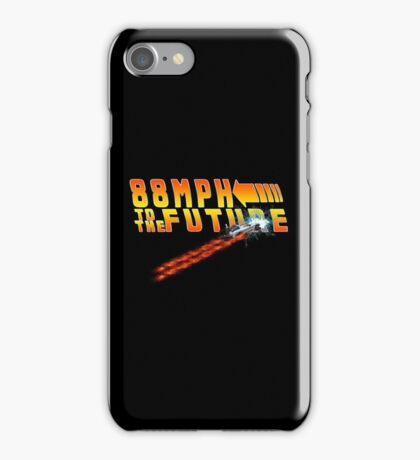 88MPH to the Future out of time iPhone Case/Skin