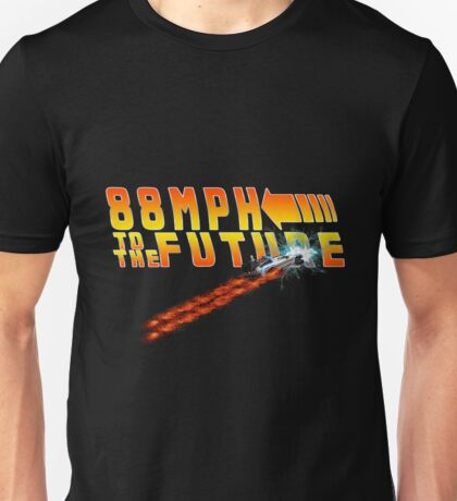 88MPH to the Future out of time Unisex T-Shirt