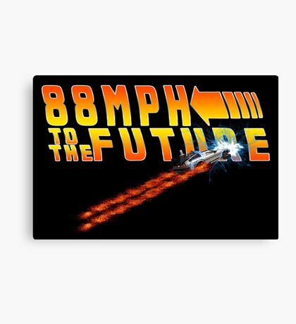88MPH to the Future out of time Canvas Print