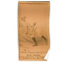 Benjamin K Edwards Collection Buck Ewing New York Giants baseball card portrait 007 Poster