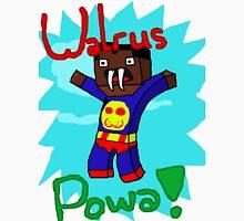 Super Walrus Powa! Shirt Design! Unisex T-Shirt