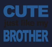 Cute Just Like My Brother Kids Tee