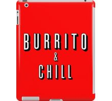 Burrito and Chill iPad Case/Skin