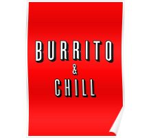 Burrito and Chill Poster