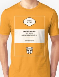 The Prime Of My Life: An Autobotgraphy Unisex T-Shirt