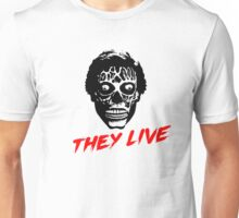 They Live - A film by John Carpeneter Unisex T-Shirt