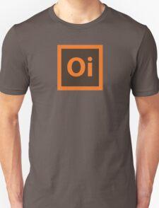 Oi. T-Shirt