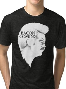 Bacon is Coming Tri-blend T-Shirt