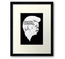 Bacon is Coming Framed Print