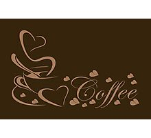 For the Love of Coffee Caffeine Addict Photographic Print