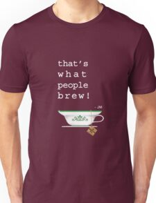 What People Brew Unisex T-Shirt