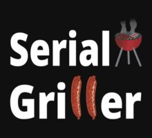 Serial Griller by coolfuntees