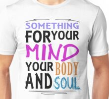 Something jazzy for your mind Unisex T-Shirt