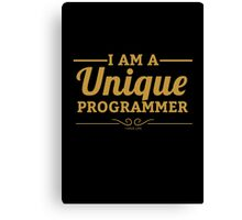 programmer : i am a unique programmer Canvas Print