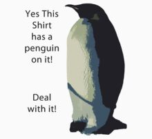 Deal With It! Penguin! Kids Tee