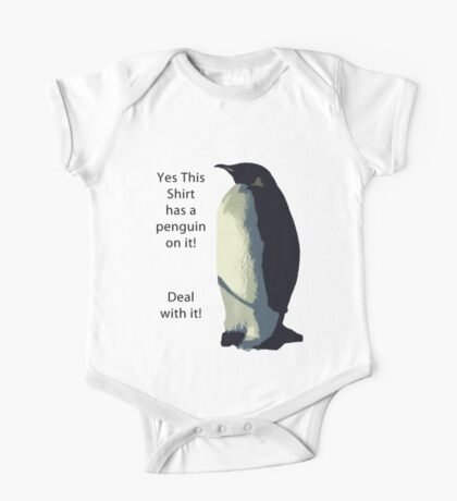 Deal With It! Penguin! One Piece - Short Sleeve