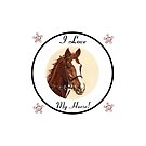 I Love My Horse! iPhone & iPod Cases by Patricia Barmatz