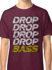 DROP DROP DROP DROP BASS (dark) Classic T-Shirt