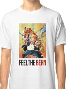 BERNIE SANDERS - FEEL THE BERN! Classic T-Shirt
