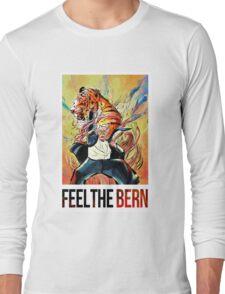 BERNIE SANDERS - FEEL THE BERN! Long Sleeve T-Shirt