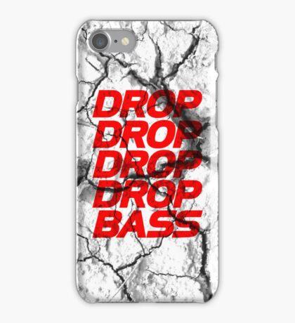 DROP DROP DROP DROP BASS iPhone Case/Skin