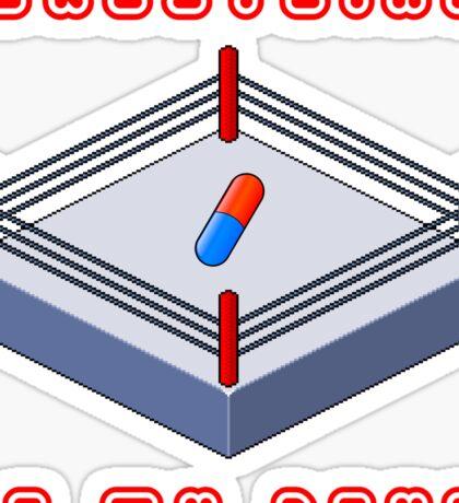 Wrestling Is My Drug Sticker
