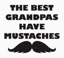 The Best Grandpas Have Mustaches One Piece - Short Sleeve