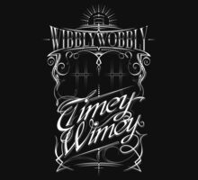 Wibbly Wobbly Timey Wimey by Vincent Carrozza