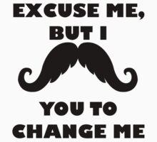 I Mustache You To Change Me Baby Tee