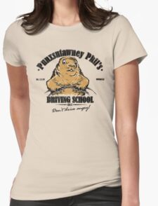 Punxsutawney Phil's Driving School Womens Fitted T-Shirt