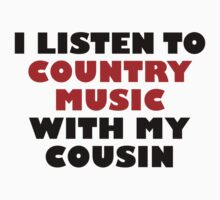 Country Music With My Cousin One Piece - Short Sleeve