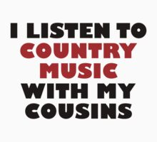 Country Music With My Cousins Kids Tee