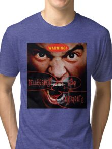 WARNING! Tri-blend T-Shirt