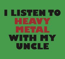 Heavy Metal With My Uncle Kids Tee