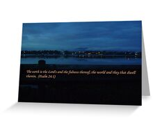 The earth is the Lord's... Greeting Card