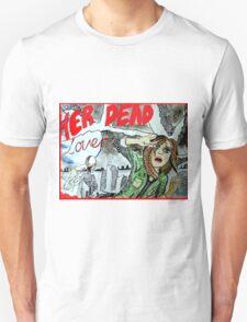 He Dead Lover Haunts Her T-Shirt