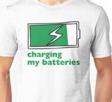Charging My Batteries Unisex T-Shirt