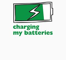 Charging My Batteries Unisex T-Shirt