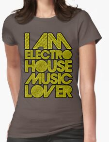 I AM ELECTRO HOUSE MUSIC LOVER (YELLOW) Womens Fitted T-Shirt