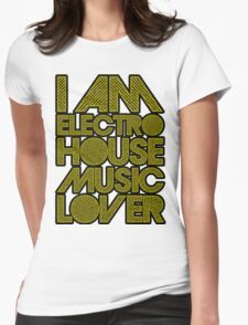 I AM ELECTRO HOUSE MUSIC LOVER (DARK YELLOW) Womens Fitted T-Shirt