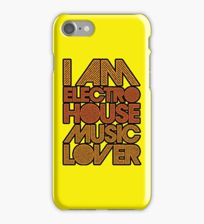 I AM ELECTRO HOUSE MUSIC LOVER (ORANGE) iPhone Case/Skin