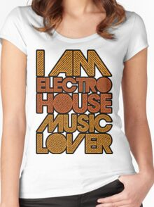 I AM ELECTRO HOUSE MUSIC LOVER (ORANGE) Women's Fitted Scoop T-Shirt