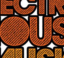 I AM ELECTRO HOUSE MUSIC LOVER (ORANGE) Sticker