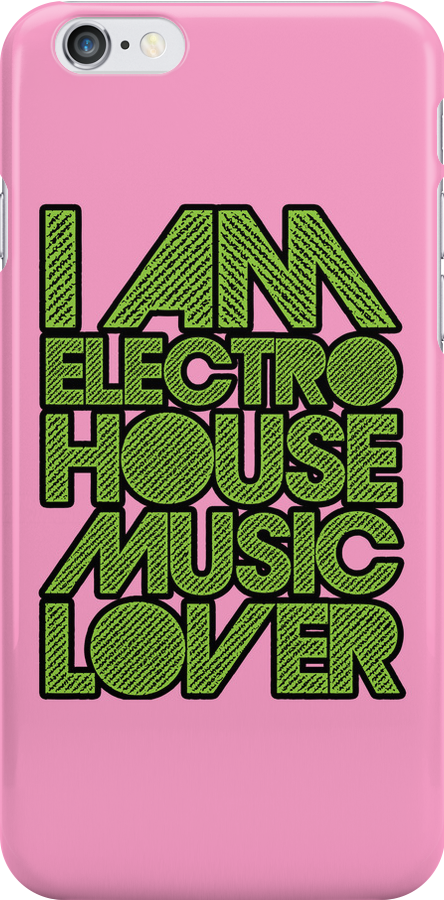 I AM ELECTRO HOUSE MUSIC LOVER (NEON GREEN) by DropBass