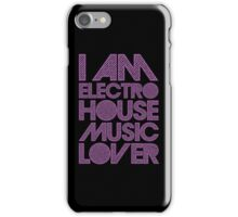 I AM ELECTRO HOUSE MUSIC LOVER (PURPLE) iPhone Case/Skin