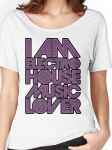 I AM ELECTRO HOUSE MUSIC LOVER (PURPLE) Women's Relaxed Fit T-Shirt